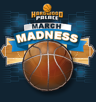Hardwood Palace & Xtreme Hoops: March Madness Series