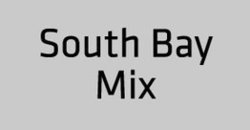 South Bay Mix