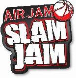"AirJam ""Slam Jam"""