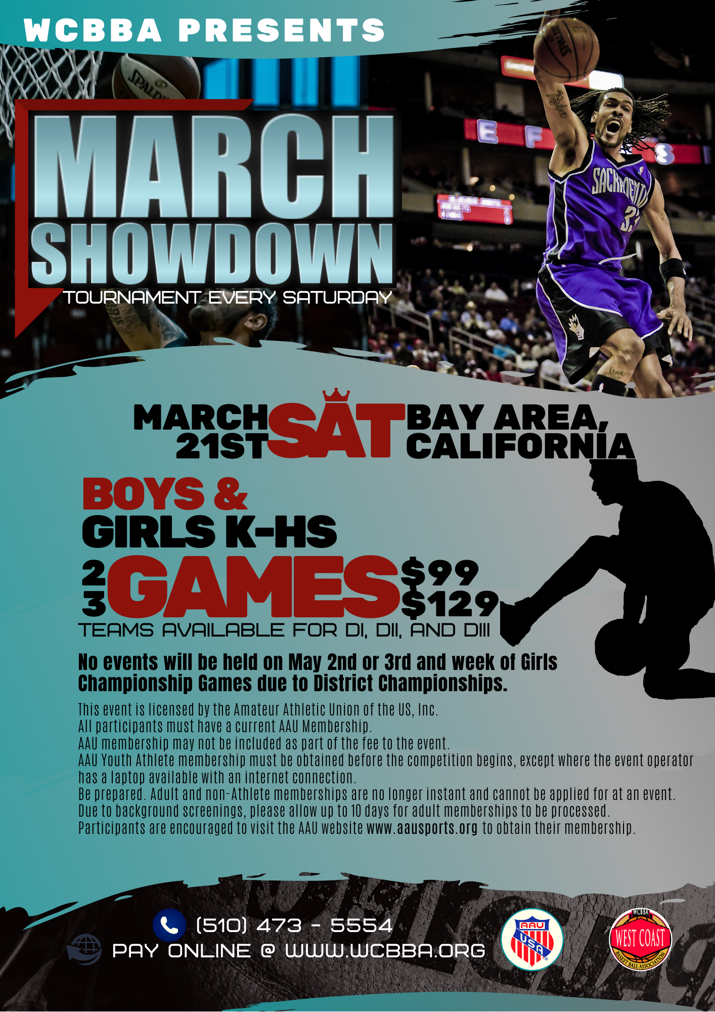 WCBBA Saturday Tournament for only $99 per Team
