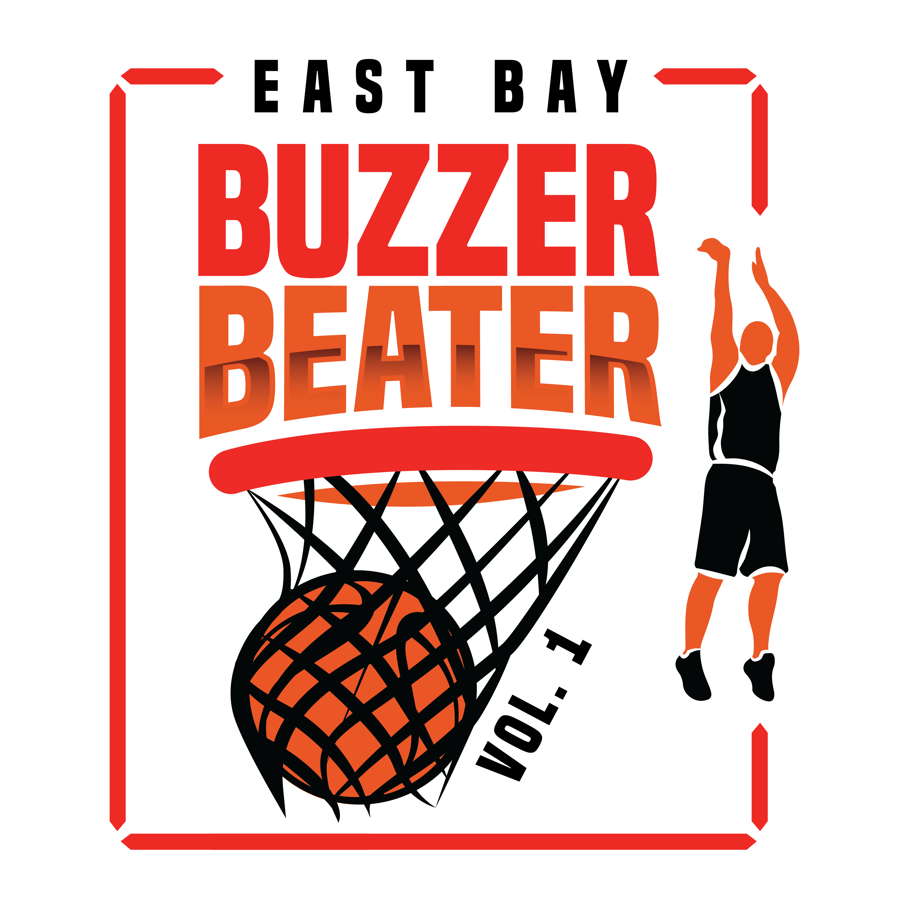 East Bay Buzzer Beater Vol. 1