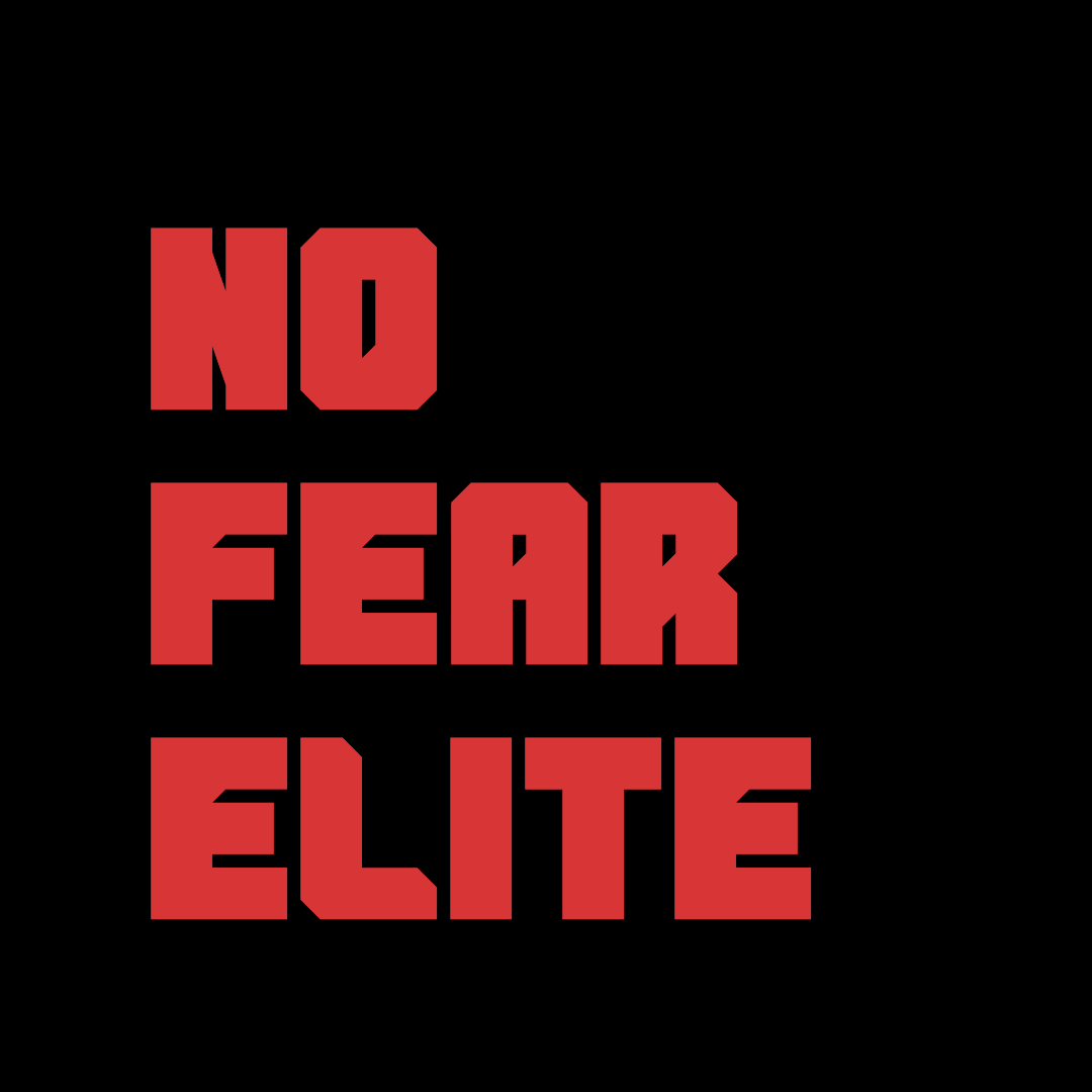 NO FEAR ELITE