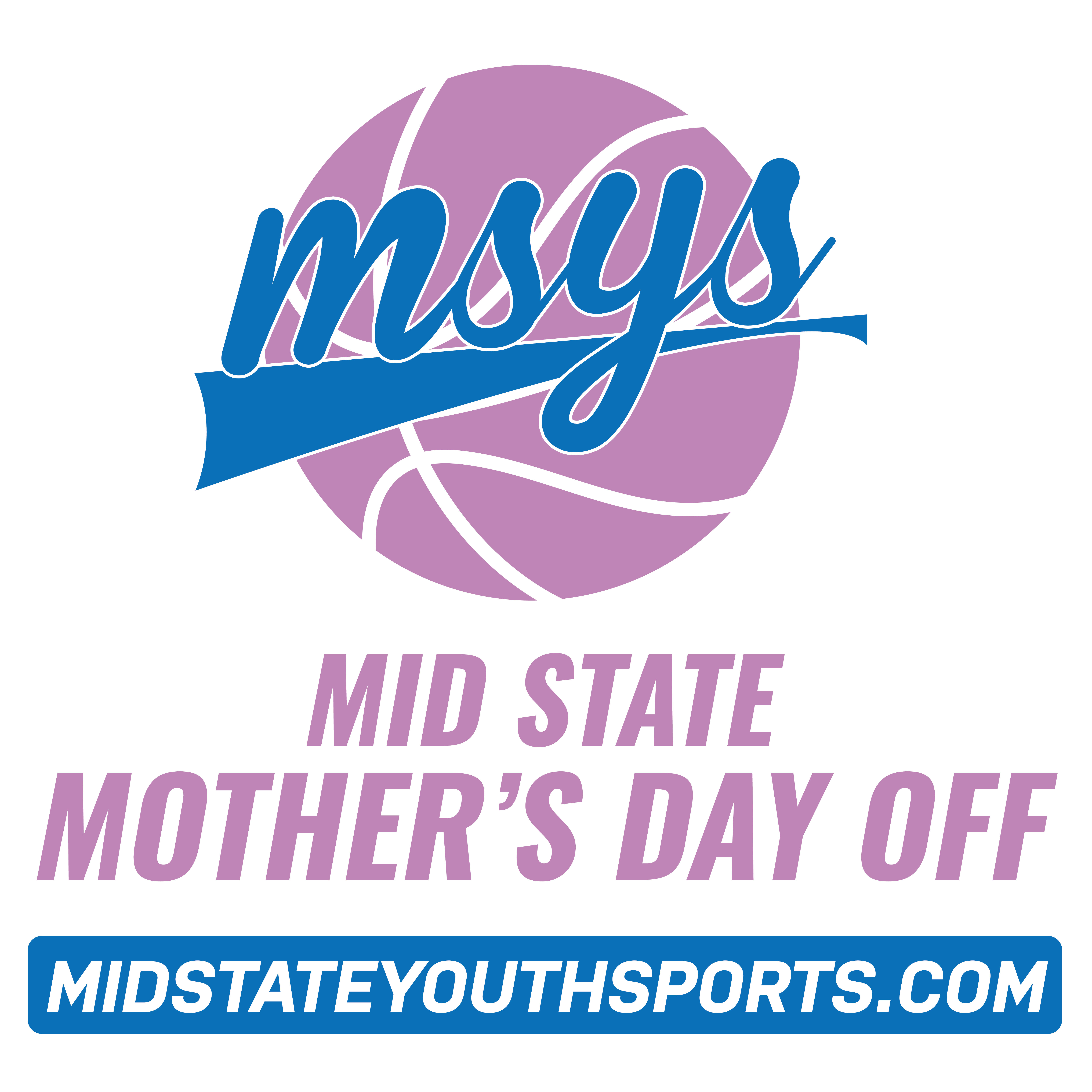 MSYS 5th Annual Mid State Mother's Day Off Tournament